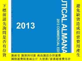 二手書博民逛書店2013罕見Nautical Almanac (Nautical Almanac (Commercial Edit