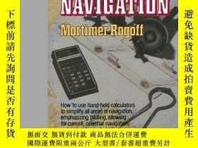 二手書博民逛書店Calculator罕見Navigation-計算器導航Y443421 Mortimer Rogoff ..
