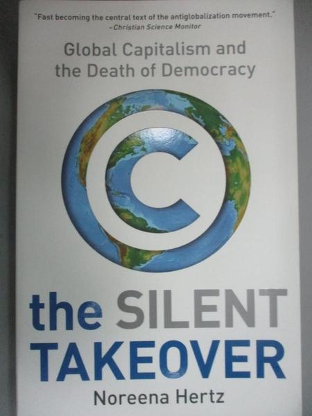 【書寶二手書T3/財經企管_HRH】The Silent Takeover: Global Capitalism and