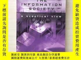 二手書博民逛書店The罕見Information Society: A Scep