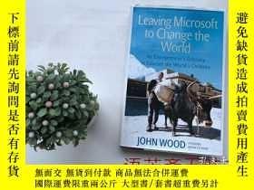二手書博民逛書店32開精裝本罕見英文原版書:Leaving Microsoft