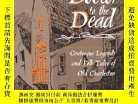 二手書博民逛書店Doctor罕見To The Dead: Grotesque Legends And Folk Tales Of