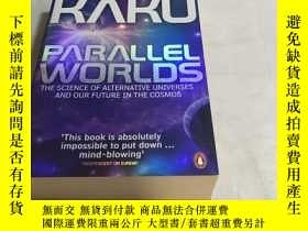 二手書博民逛書店Parallel罕見Worlds:The Science of Alternative Universes and