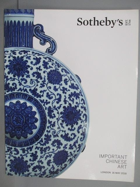 【書寶二手書T8/收藏_QEM】Sotheby s_Important Chinese Art_2018/5/16
