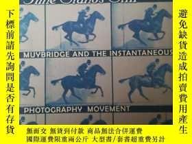 二手書博民逛書店Time罕見Stands Still: Muybridge An