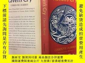 二手書博民逛書店Raven s罕見Cry烏鴉的悲鳴(關於海地的文化故事),196