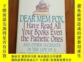 二手書博民逛書店Dear罕見Mem Fox, I Have Read All Y