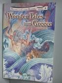 【書寶二手書T2/語言學習_OIX】Wonder Tales from Greece(希臘神話故事)_Margery G