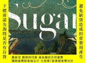 二手書博民逛書店Sugar:罕見The World Corrupted: From Slavery to Obesity Jam