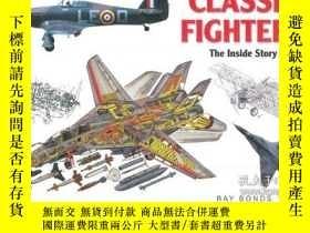 二手書博民逛書店Classic罕見Fighters-經典戰鬥機Y443421 Ray Bonds (Editio... 出
