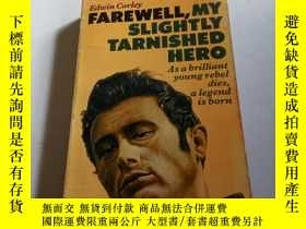 二手書博民逛書店FAREWELL罕見MY SLIGHTLY TARNISHED