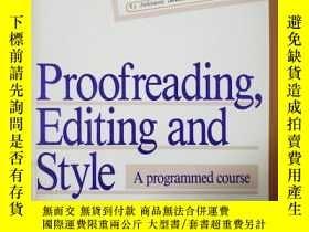 二手書博民逛書店罕見~ Proofreading,Editing and StyleY205213