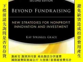 二手書博民逛書店Beyond罕見Fundraising: New Strategies for Nonprofit Innovat