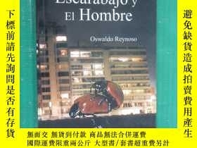 二手書博民逛書店外文書罕見EI Escarabajo y EI Hombre(共134頁)Y15969
