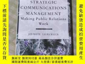 二手書博民逛書店Strategic罕見Communications Management: Making Public Relat