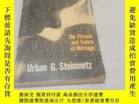 二手書博民逛書店THE罕見PRESENT AND FUTURE OF MARRI