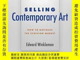 二手書博民逛書店Selling罕見Contemporary ArtY255562 Edward Winkleman Allwo