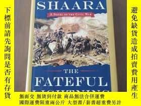 二手書博民逛書店The罕見Fateful Lightning: A Novel of the Civil War (16開精裝英文