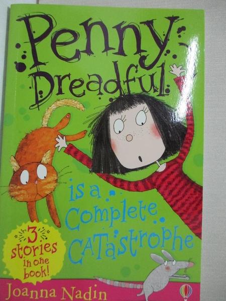 【書寶二手書T1/兒童文學_CR6】Penny Dreadful is a complete catastrophe_by Joanna Nadin