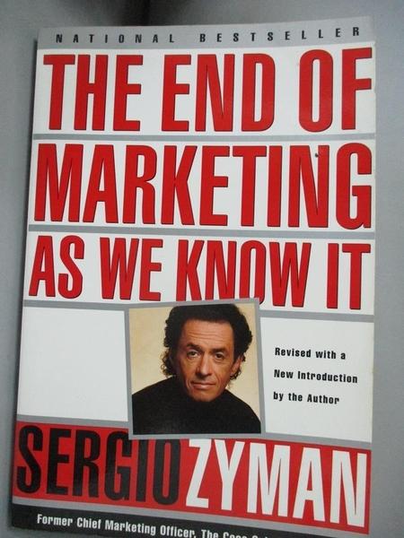 【書寶二手書T1/大學商學_KCM】The End of Marketing As We Know It_Zyman, Sergio