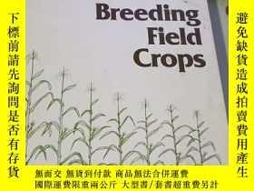 二手書博民逛書店Breeding罕見Field CropsY255148 出版1