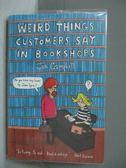 【書寶二手書T4/原文書_MEV】Weird Things Customers Say in Bookshops_Jen