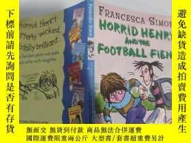 二手書博民逛書店horrid罕見henry and the football fiend 可怕的亨利和足球惡魔.. Y2003