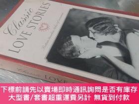 二手書博民逛書店Classic罕見love stories :Sixteen timeless tales of romance(