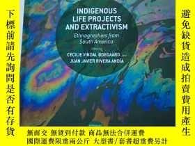 二手書博民逛書店Indigenous罕見Life Projects and Ex