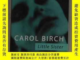 二手書博民逛書店英文原版罕見Sister by Carol Birch 著Y14