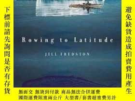 二手書博民逛書店Rowing罕見to Latitude: Journeys Along the Arctics Edge-劃船到緯