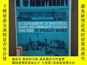 二手書博民逛書店Pullman罕見An Experiment In Industrial Order And Community