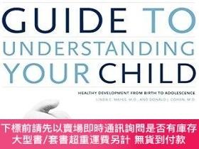 二手書博民逛書店The罕見Yale Child Study Center Guide To Understanding Your
