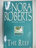 【書寶二手書T9/原文小說_AAU】The Reef_Nora Roberts