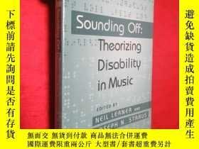 二手書博民逛書店Sounding罕見Off: Theorizing Disabi
