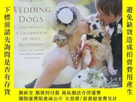 二手書博民逛書店Wedding罕見Dogs A Celebration of H