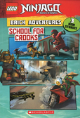 LEGO NINJAGO (樂高旋風忍者):BRICK ADVENTURES:SCHOOL FOR CROOKS