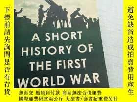 二手書博民逛書店a罕見short history of the first world war [外文----11]Y1951