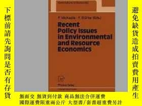 二手書博民逛書店Recent罕見Policy Issues in Environmental and Resource Econo