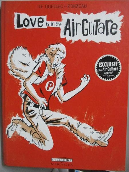 【書寶二手書T5/繪本_YHJ】Love is in the air guitare_Yann Le Quellec,