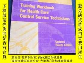 二手書博民逛書店Training罕見Workbook for Health Care Central Service Techni