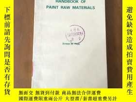 二手書博民逛書店HANDBOOK罕見OF PAINT RAW MATERIALS 塗料原料手冊 (英文版Y5375 Ernes
