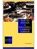 二手書博民逛書店 《How to manage a successful catering business》 R2Y ISBN:0442006756│ManfredKetterer