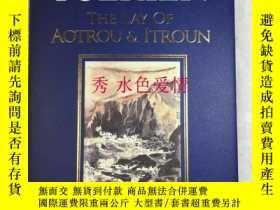 二手書博民逛書店訂購奧陶和伊陶的歌謠罕見美版精裝 The Lay of Aotr
