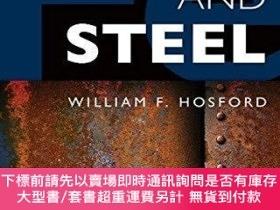 二手書博民逛書店Iron罕見And SteelY255174 William F. Hosford Cambridge Uni