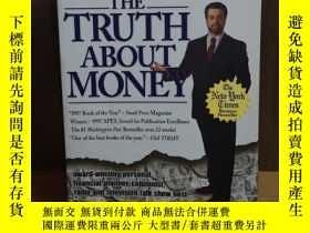 二手書博民逛書店The罕見Truth About Money: Because