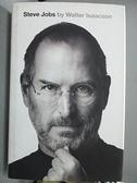 【書寶二手書T5/傳記_ES6】Steve Jobs_Walter Isaacson