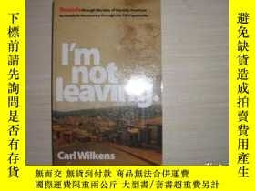 二手書博民逛書店l m罕見not leaving 103Y10970 出版2011