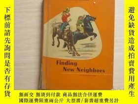 二手書博民逛書店finding罕見new neighbors 精裝本【552】Y