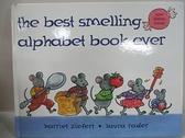 【書寶二手書T3/少年童書_BN7】The best smelling alphabet book ever_Harriet Ziefert ; [illustration] Laura Rader.